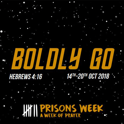 Boldly Go – Prisons Week 2018