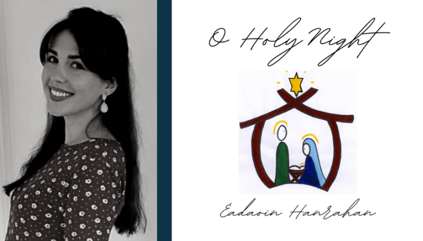 'O Holy Night': A Christmas album by  Éadaoin Hanrahan