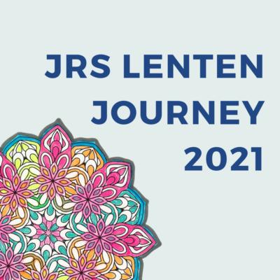 JRS Lenten Journey 2021